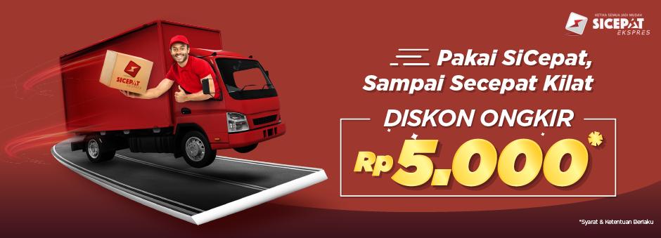 Kirim Pakai SiCepat , Gratis Ongkir Rp5.000 - Toko