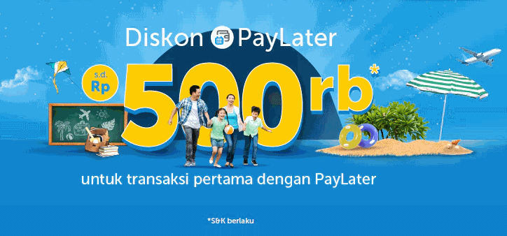 Diskon Paylater sampai 500rb - Traveloka