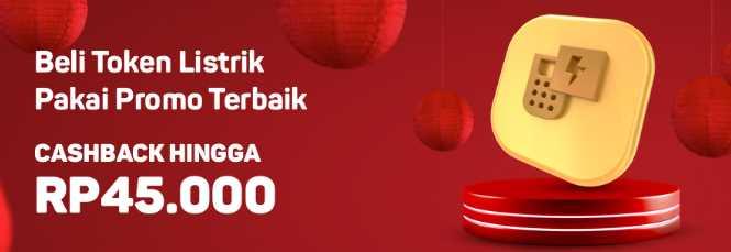 Isi Token Listrik sekarang Cashback hingga Rp45.00