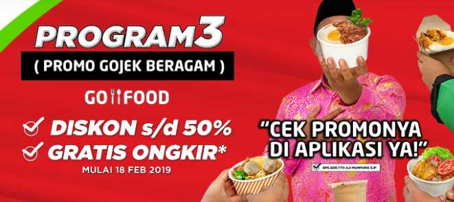 Diskon Program GO-FOOD: Diskon 50% & Gratis Ongkir!